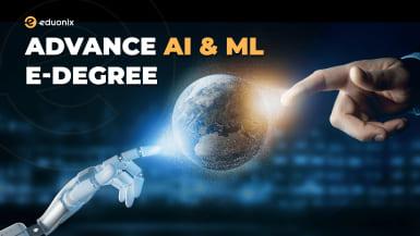 Advanced Artificial Intelligence & Machine Learning E-Degree Programs