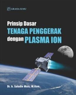 PRINSIP DASAR TENAGA PENGGERAK DENGAN PLASMA ION