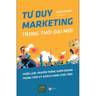 Tư Duy Marketing Trong Thời Đại Mới ebook PDF EPUB AWZ3 PRC MOBI