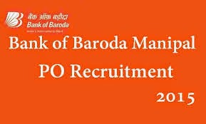 Bank of Baroda Manipal Recruitment