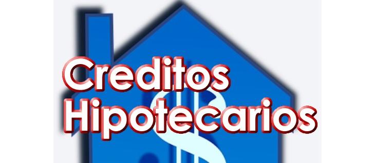 Como sacar un credito hipotecario