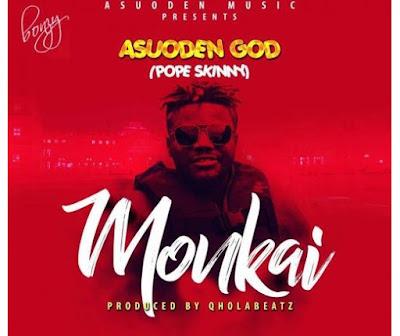 Pope Skinny – Monkai (Koo Ntakra Diss)
