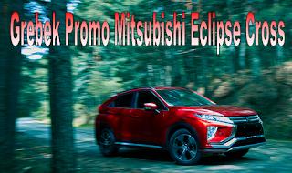 Promo Penjualan Mitsubishi Eclipse Cross