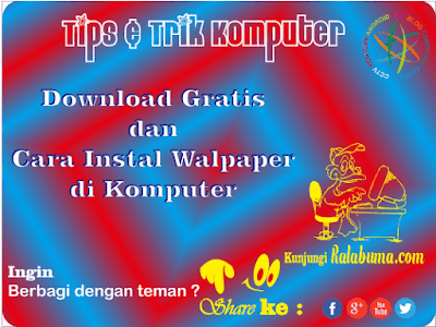 Cara Instal Gambar Wallpaper Gratis di Windows 7