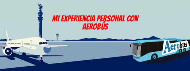 Mi experiencia personal con Aerobús