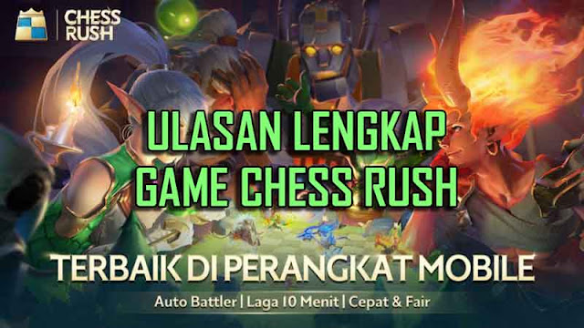"Resmi! Tencent Rilis Game Auto Battler Mobile Bernama ""Chess Rush"""