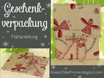 http://www.kreativoderprimitiv.de/2013/12/geschenkverpackung-nahanleitung.html
