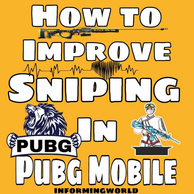 How to improve sniping in PUBG Mobile | informingworld.com