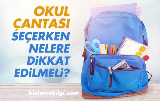 Okul çantası nasıl olmalı modern okul çantası fiyatları, okul çantası alırken nelere dikkat edilmeli? okul çantası modelleri, okul çantasında olması gerekenler.