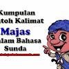 Kumpulan Contoh Kalimat Gaya Basa Sindir ( Alegori) Dalam Bahasa Sunda