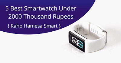 5 Best Smartwatches In India Under 2000