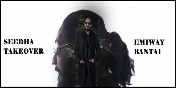 Seedha Takeover Lyrics - Emiway Bantai