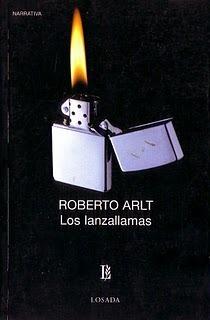 Los lanzallamas de R. Arlt