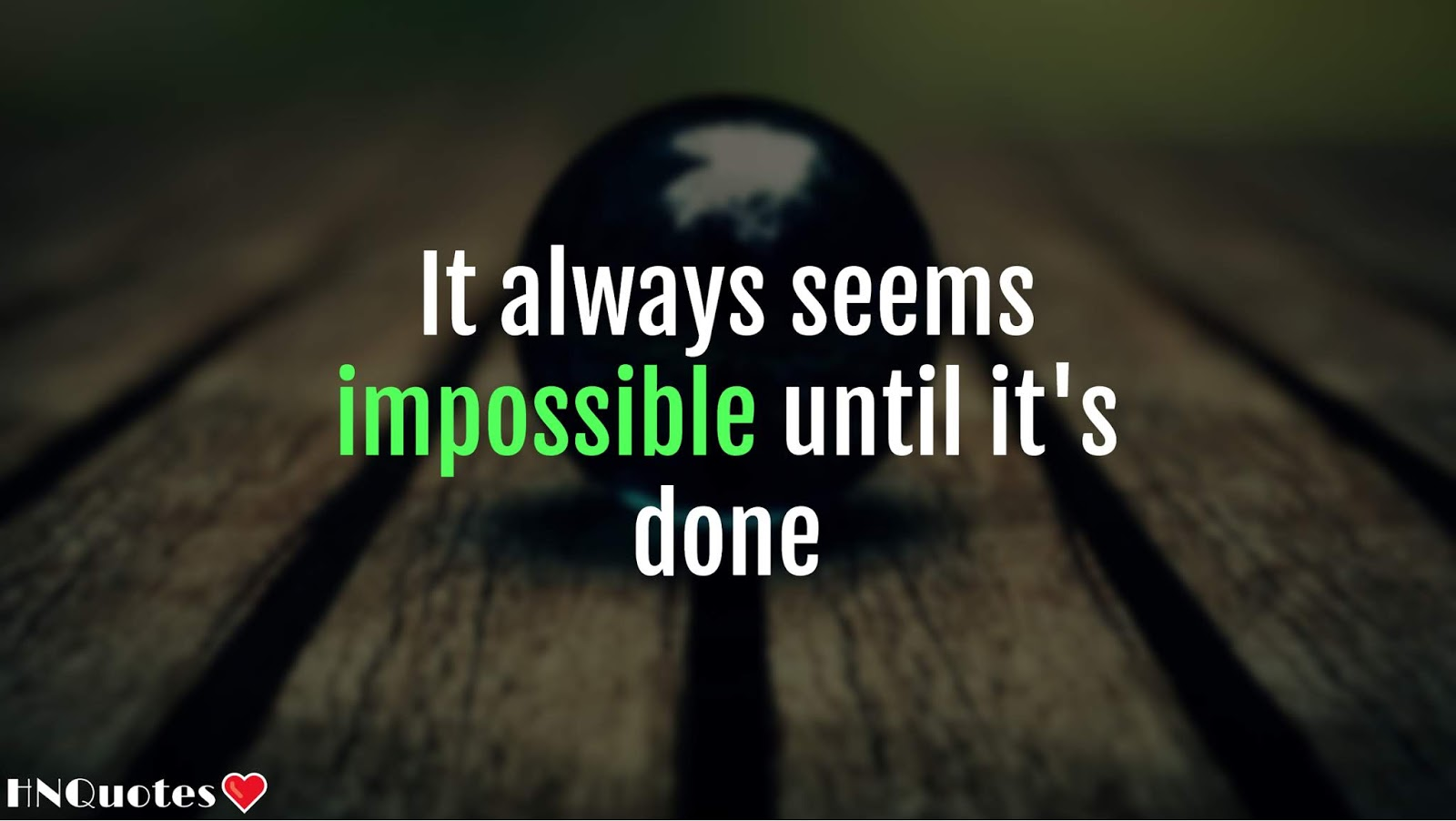 Nothing is Impossible | Motivational Quotes | HNQuotes