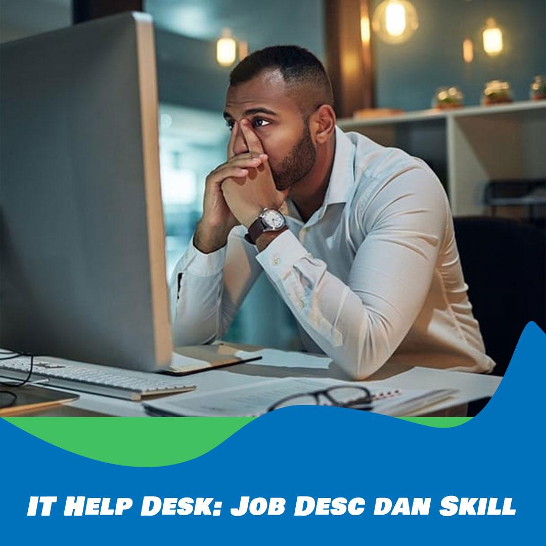 Keunggulan dan Kelebihan Help Desk