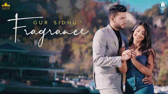 FRAGRANCE LYRICS – GUR SIDHU