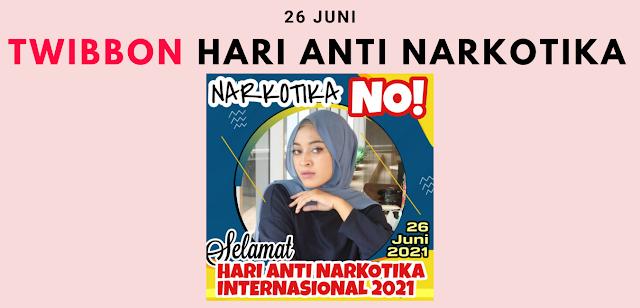 Gambar Twibbon Hari Anti Narkotika Internasional (HANI) 26 Juni