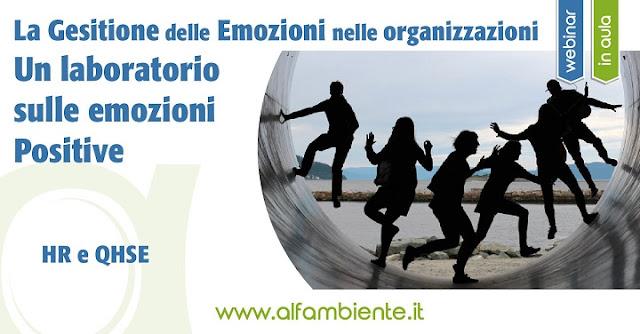 La gestione delle emozioni nelle organizzazioni: un laboratorio sulle emozioni positive