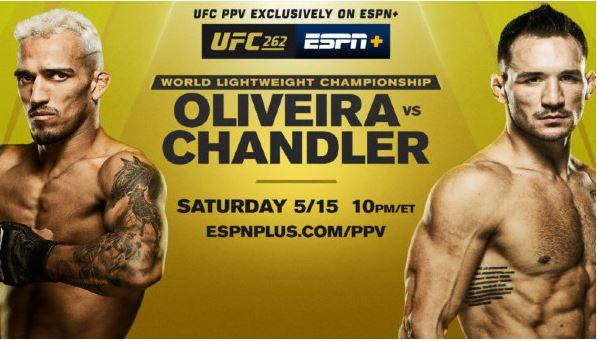 Watch UFC 262 Oliveira vs Chandler 5/15/2021 Live Stream