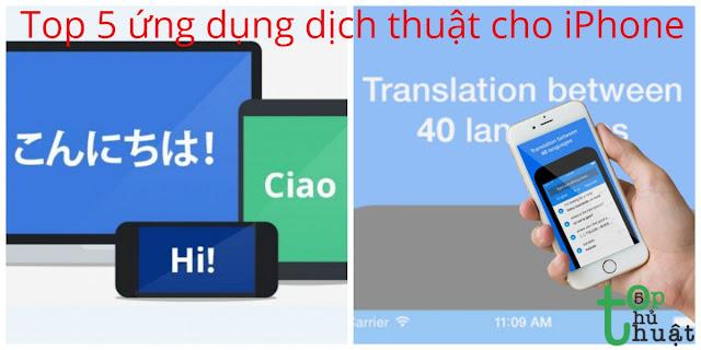 Top 5 ứng dụng dịch thuật tốt nhất cho iPhone