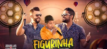 Lirik & Terjemahan Lagu Figurinha - Douglas & Vinicius Feat MC Bruninho
