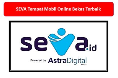 Keunggulan SEVA Tempat Mobil Bekas Online
