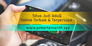 Situs Judi AduQ Online Terbaik & Terpercaya