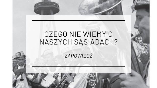 """Czego nie wiemy o naszych sąsiadach? - """"Ufo nad Bratysławą"""" Weroniki Gogoli [zapowiedź]"""