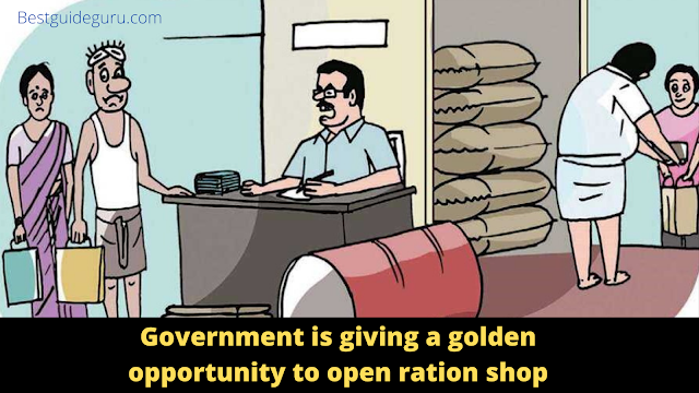 You should know the Government is giving a golden opportunity to open ration shop, earn Million