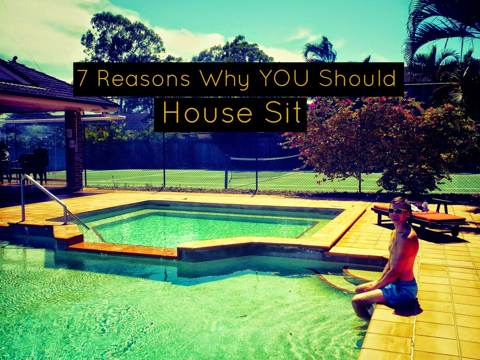 reasons you should house sit