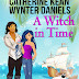 #bookreview #fivestarread - A Witch in Time (Cat's Paw Cove #1)  Author: Wynter Daniels, Catherine Kean  @WynterDaniels