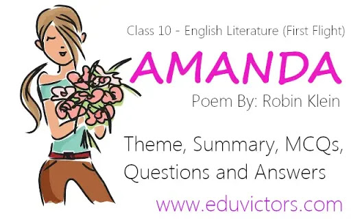 CBSE Class 10 - English Literature (First Flight) - Poem: Amanda (Theme, Summary, MCQs and Questions and Answers)(#class10English)(#eduvictors)(#cbsenotes)