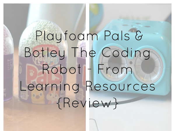 {AD/Review} Playfoam Pals & Botley The Coding Robot - From Learning Resources