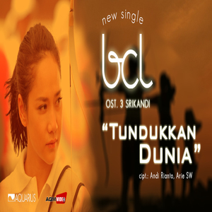 Download Songs Tundukkan Dunia (OST. 3 Srikandi)