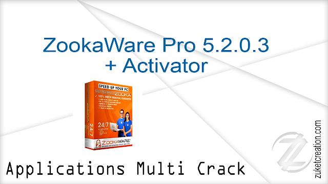 ZookaWare Pro 5.2.0.3 + Activator