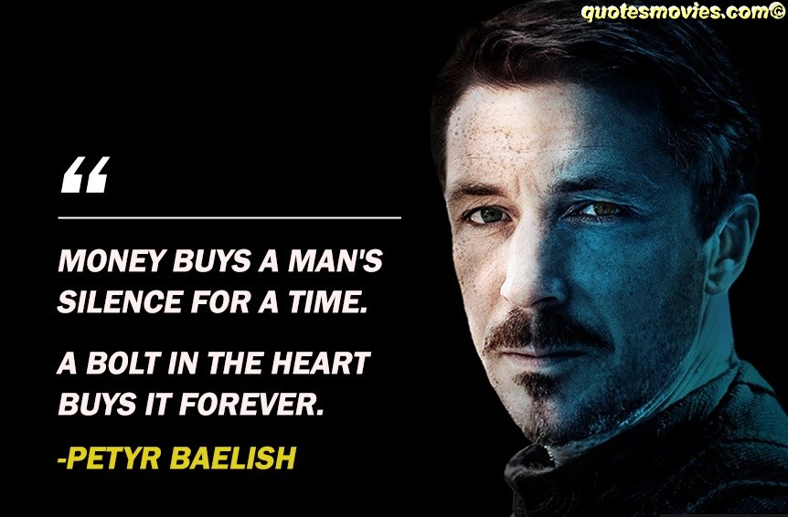 Petyr Baelish Money quote