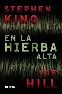 "Reseña: ""En la hierba alta"" - Stephen King - Joe Hill"