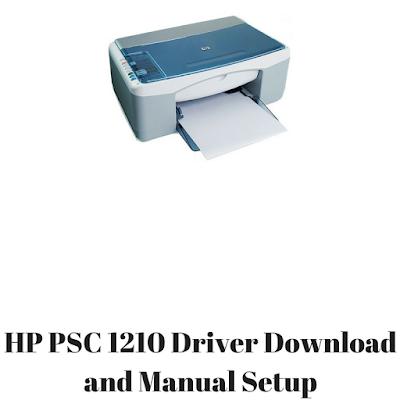 HP PSC 1210 Driver Download and Manual Setup