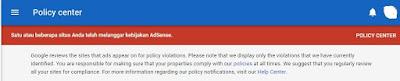 Mengatasi  Peringatan Google Adsanse Konten Melanggar Kebijakan