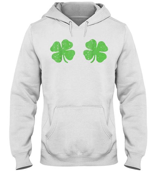 Irish Shamrock Boobs Saint St Patricks Paddys Day Hoodie, Irish Shamrock Boobs Saint St Patricks Paddys Day Gift, Irish Shamrock Boobs Saint St Patricks Paddys Day T Shirts