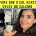 COMO DEIXAR O SAL SOLTINHO NO SALEIRO!