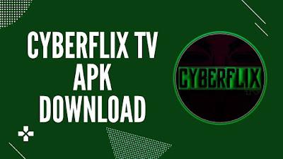cyberflix apk download