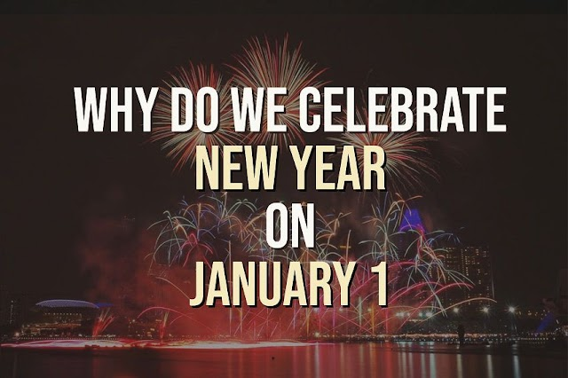 Why Do We Celebrate New Year on January 1