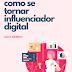 Guia Rápido: Como se tornar influenciador digital
