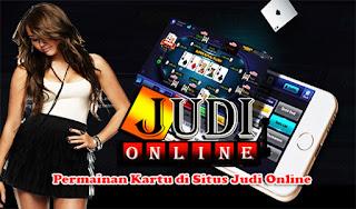 Permainan Kartu di Situs Judi Online