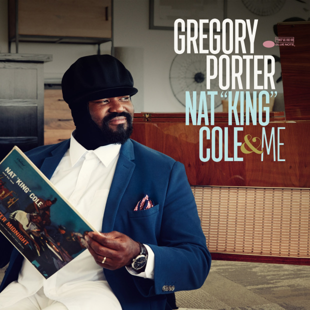 GREGORY PORTER: NAT KING COLE AND ME