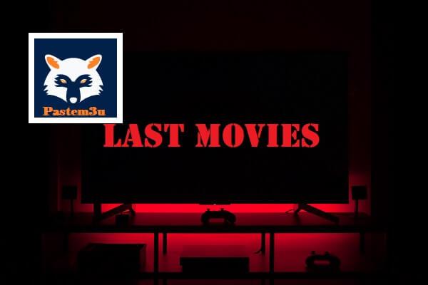 آخر الأفلام LAST MOVIES IPTV M3U متجددة يوميا