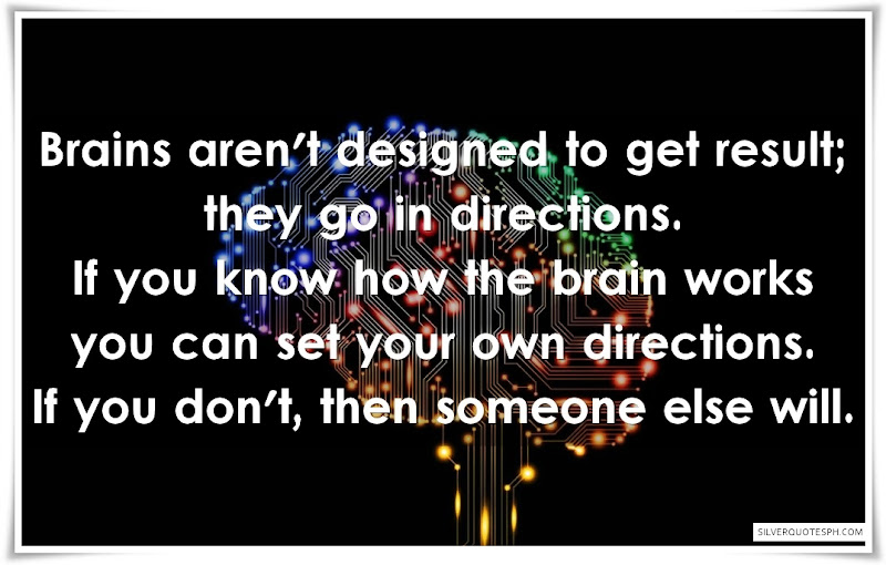 Brain Aren't Designed To Get Result