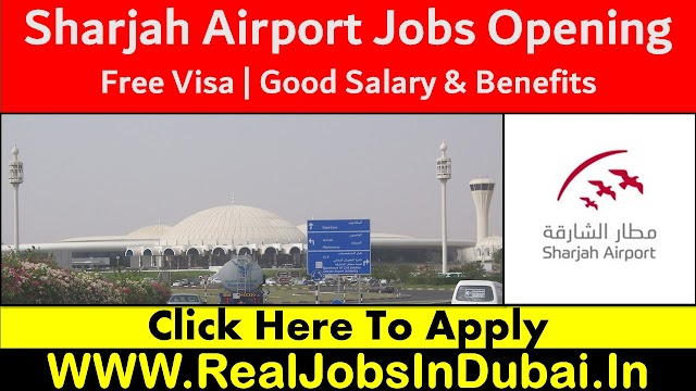 Sharjah Airport Jobs Available With Good Salary - UAE 2020
