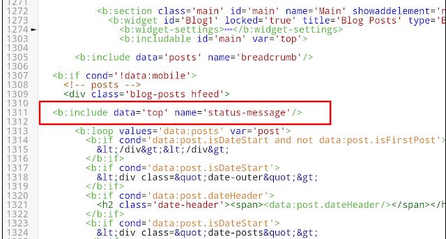 Cari dan hapus kode <b:include data='top'name='status-message'/>